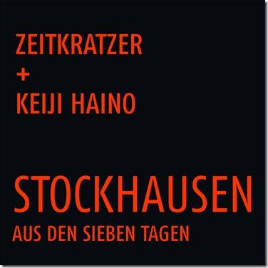 Zeitkratzer - Haino - Stockhausen