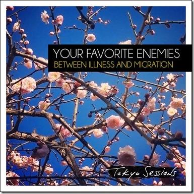 Your Favourite Enemies - Tokyo