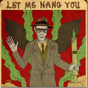 Burroughs - Let Me Hang You