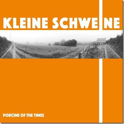 Kleine Schweine - Porcine of the Times