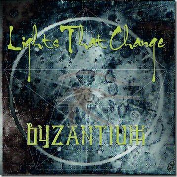 Lights That Change - Byzantium
