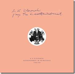 A.K. Klosowski - …plays the Kassetteninstrument