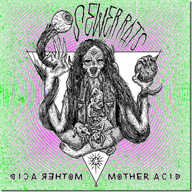 Sewer Rats - Mother Acid