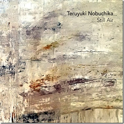 Teruyuki Nobuchika – Still Air