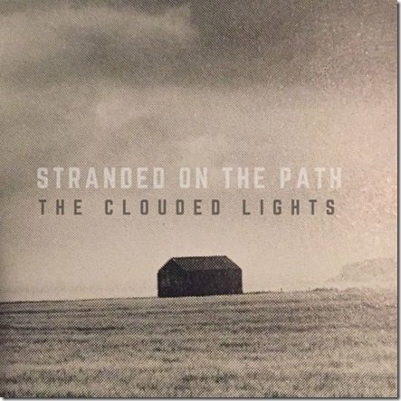The Clouded Lights - Stranded on the Path