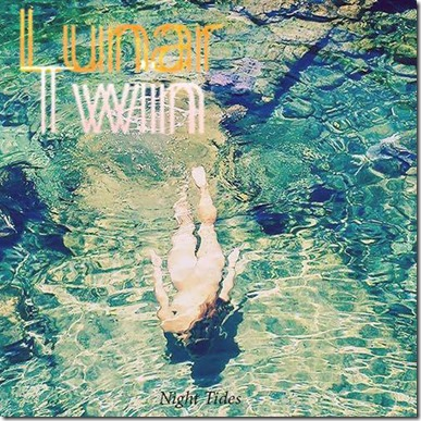 Lunar Twin - Night Tides