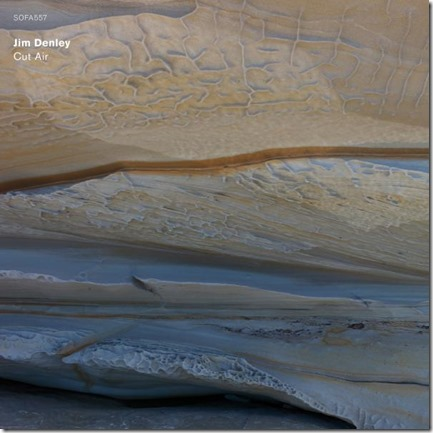 Jim Denley - Cut Air