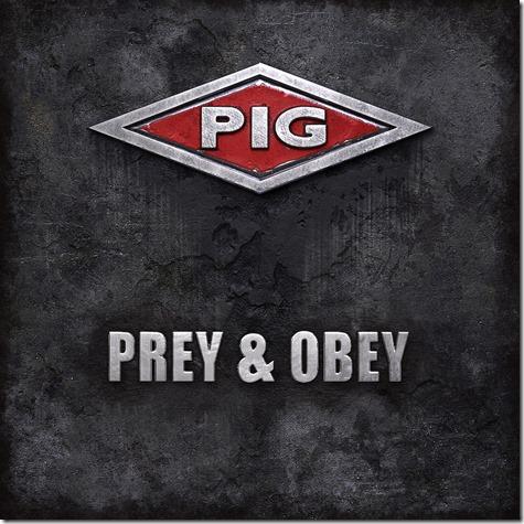 PIG - Prey & Obey