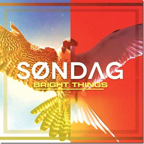 Søndag – Bright Things