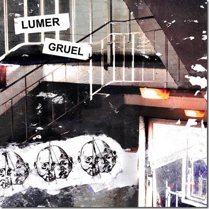 Lumer - Gruel