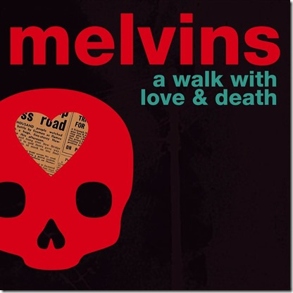 Melvins - Love and Death