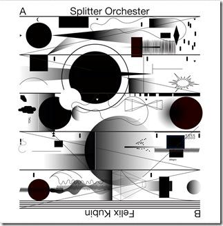 Splitter Orchestra   Felix Kubin