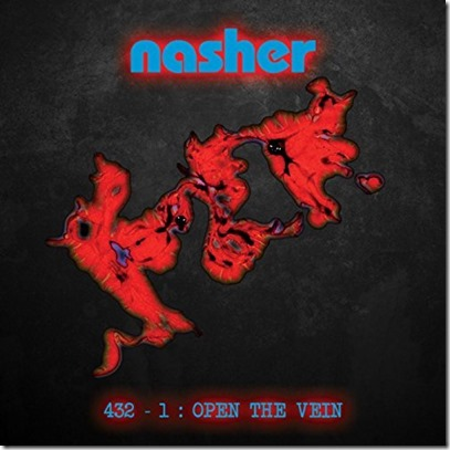Nasher – 432-1 Open the Vein