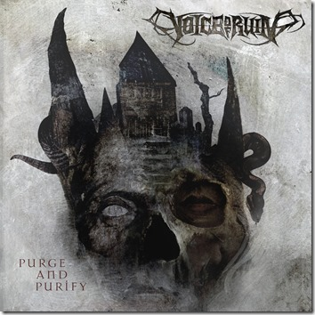 Voice Of Ruin – Purge And Purify