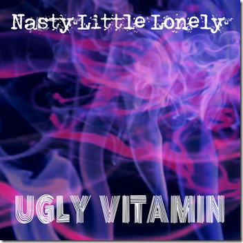 Nasty Little Lonely - Vitamin