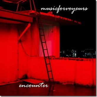 musicforvoyeurs – Encounter