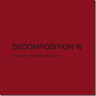 Kutin Kindlinger – Decomposition IV