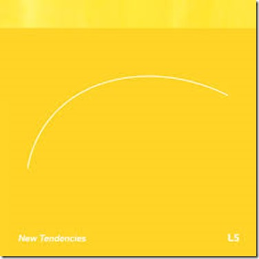 New Tendencies – L5