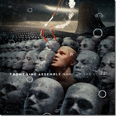 Front Line Assembly – Wake Up The Coma