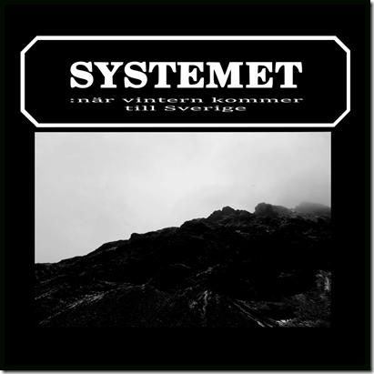 Systemet – När Vintern Kommer Till Sverige