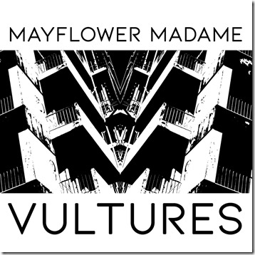 Mayflower Madame - Vultures (cover)