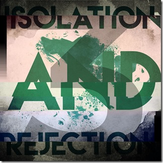 F&0F062 - ISOLATION AND REJECTION - VOL 3 cover