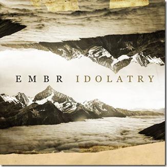 Embr-Idolatry