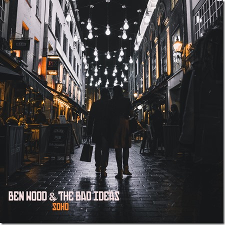 Ben Wood _ The Bad Ideas - Soho Cover