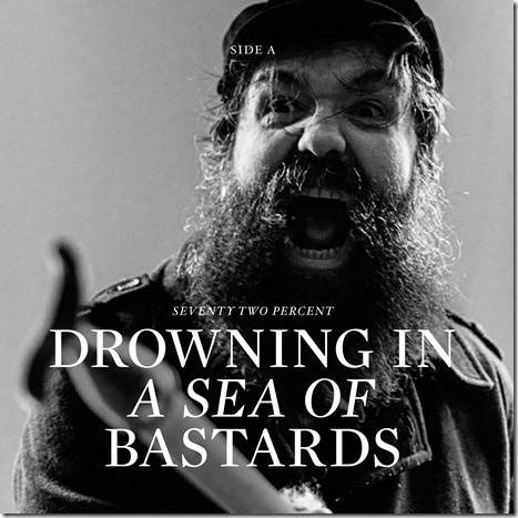 72%xMT_A_DrowningInASeaOfBastards
