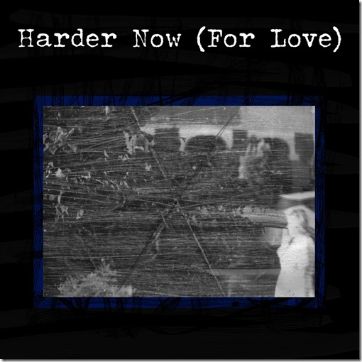 Harder Now (For Love) single cover